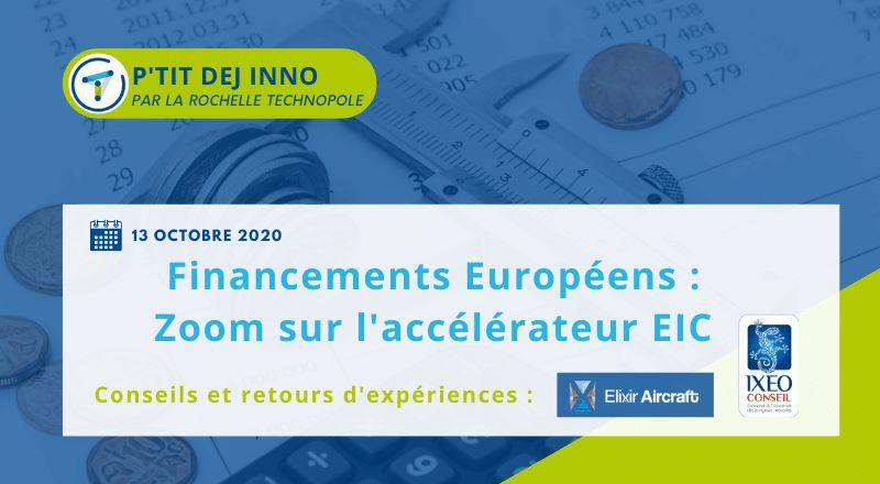 IXEO-Conseil présentera le 13 Octobre 2020 à La Rochelle, le programme de financement EIC Accelerator qui est un « concours » qui récompense les pépites européennes à la conquête du marché international avec une innovation de rupture à « haut risque et haut potentiel ».